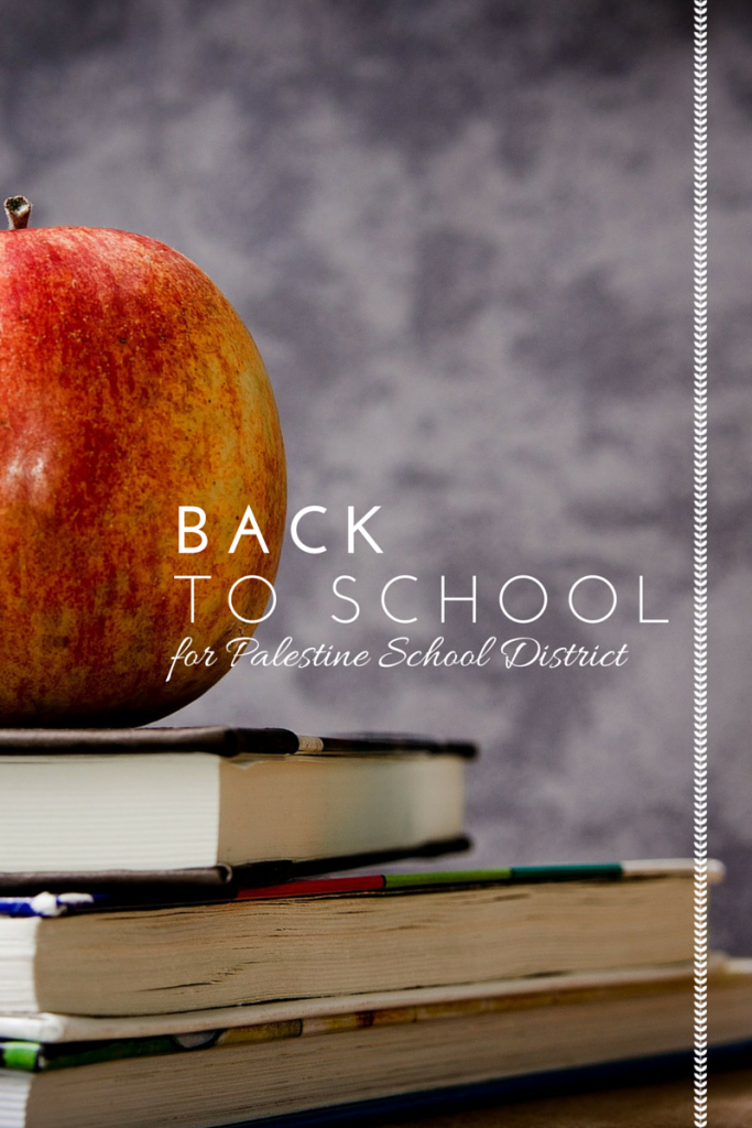 BACK to school for palestine tx ISD