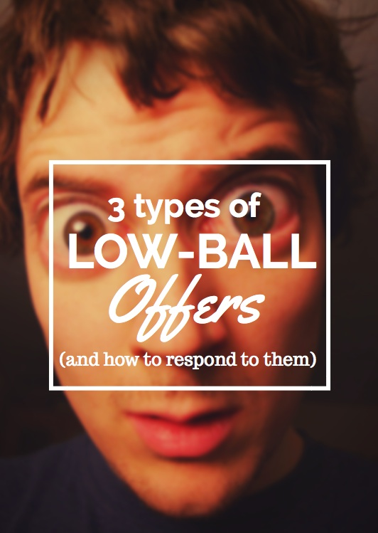 3 types of low ball offers and how to respond to them