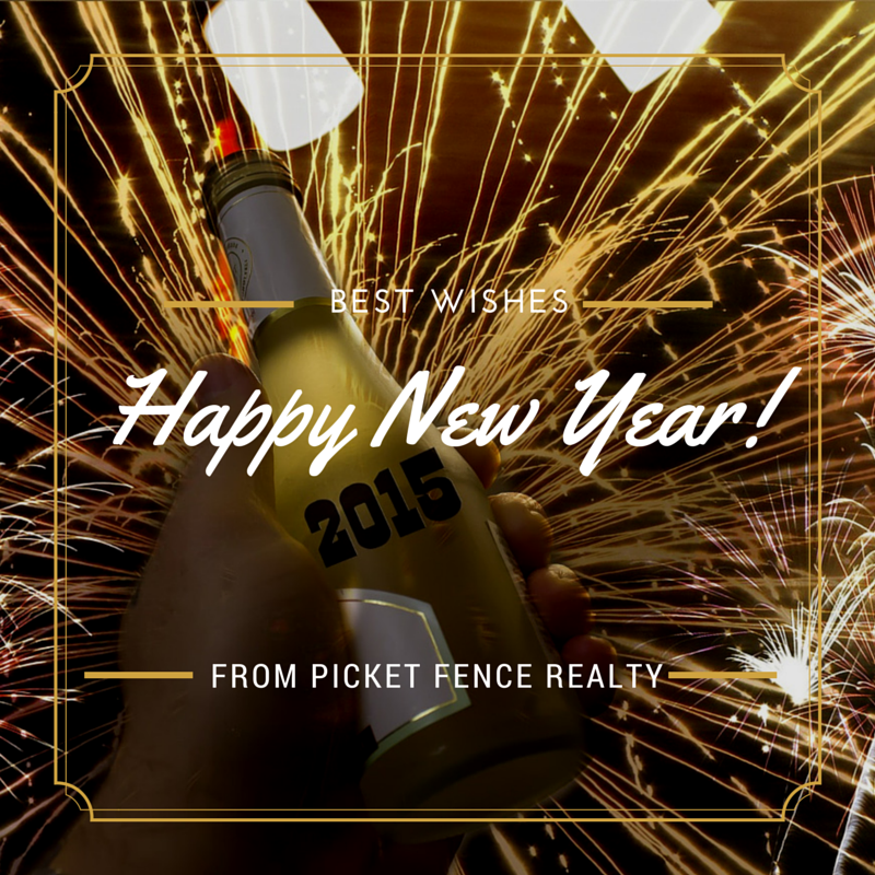 BEST WISHES FROM PICKET FENCE REALTY IN 2015
