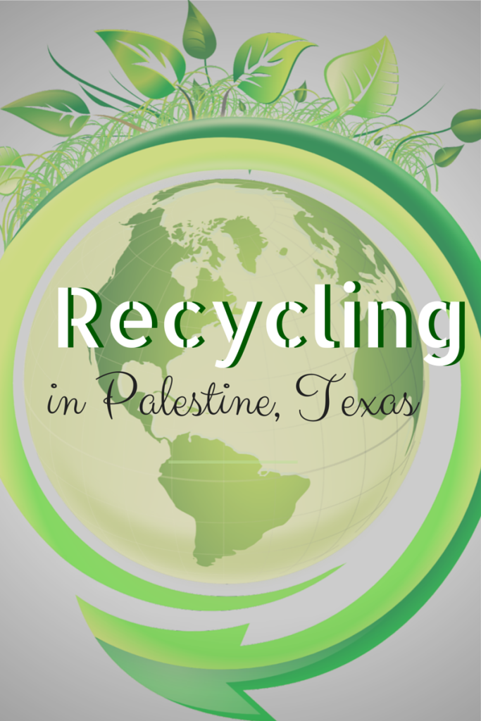 recycling in palestine tx real estate realtor
