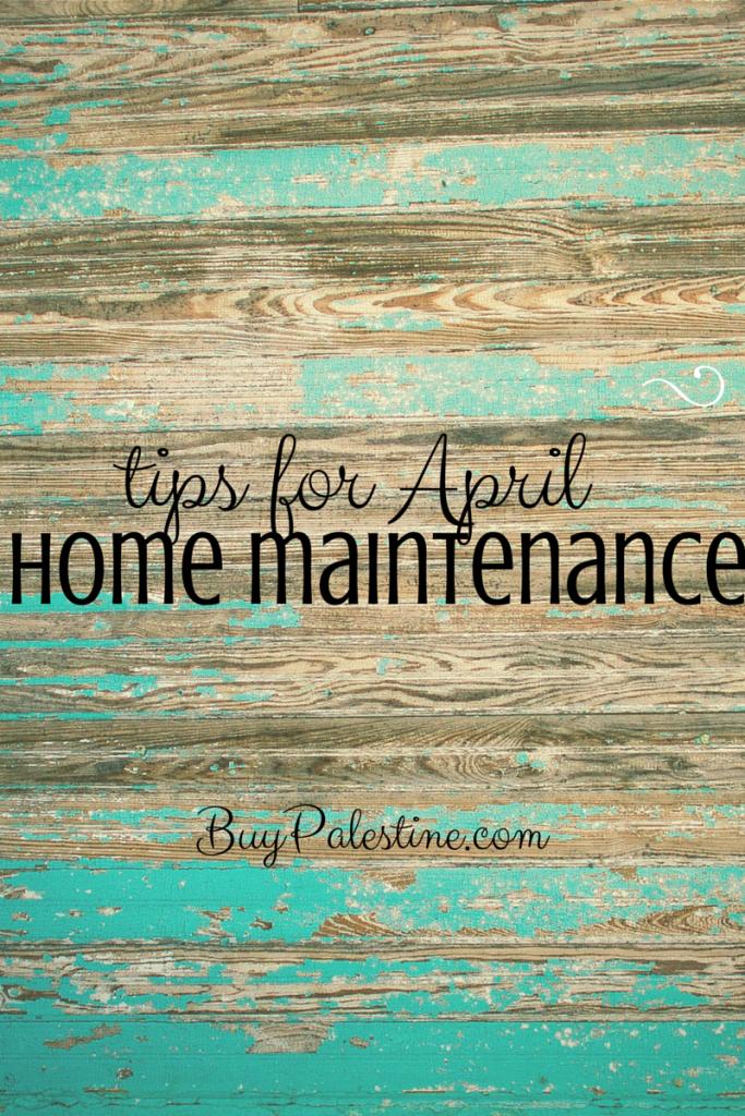 April home maintenance tips from palestine tx realtor lisa priest