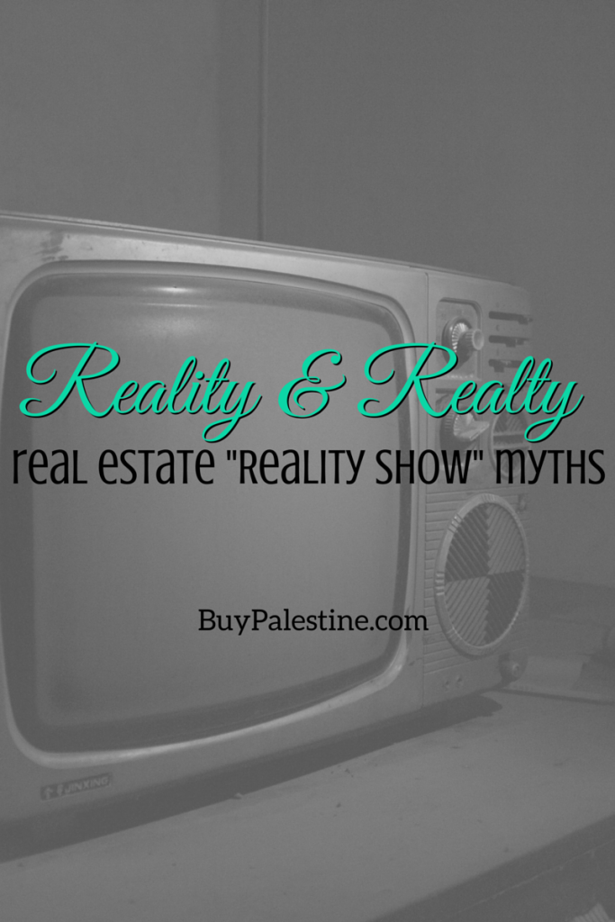 reality tv show myths about real estate