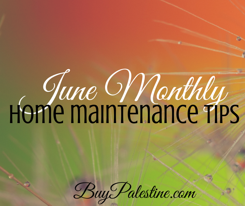 June Monthly maintenance tips for your east texas home