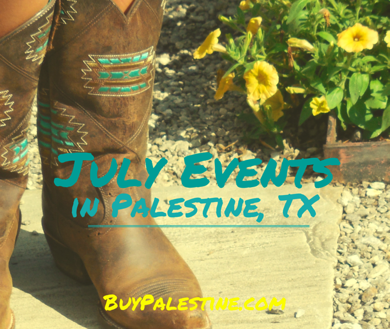 July Events in Palestine, TX 2015