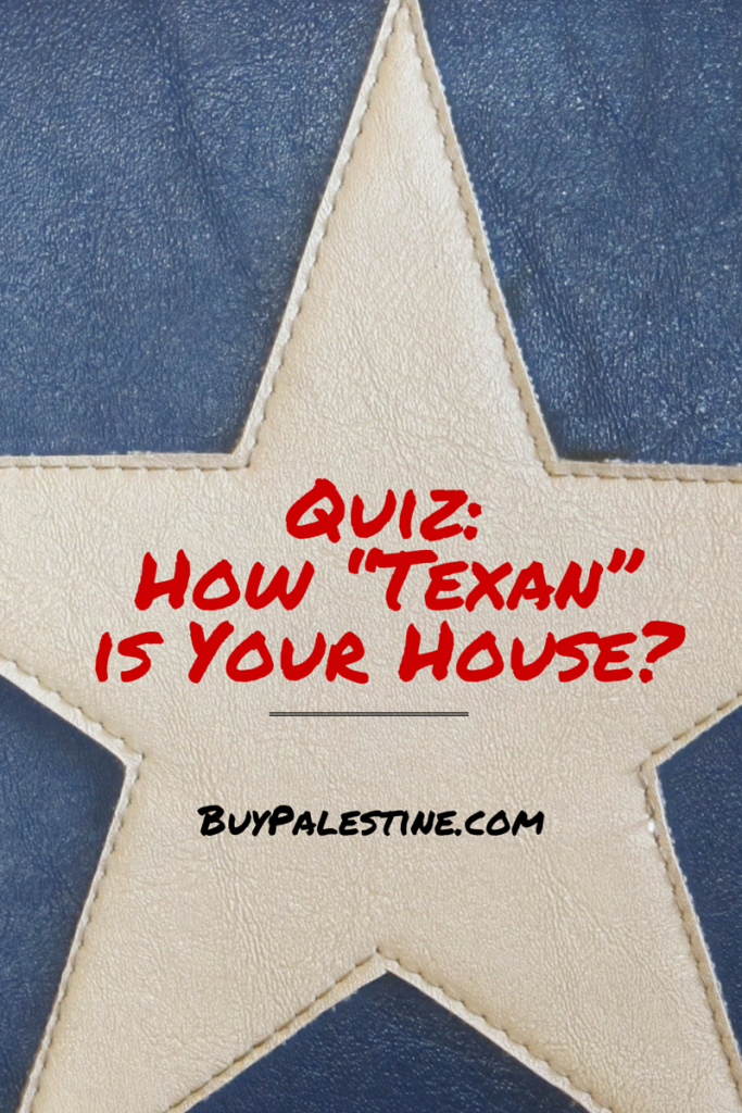 Quiz How Texan is Your House