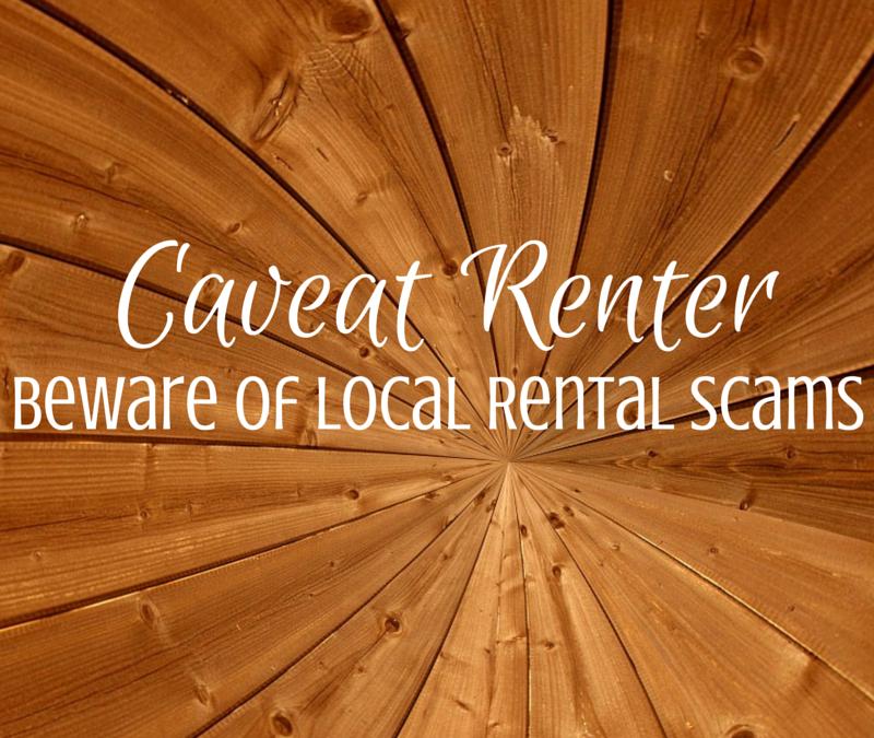 caveat renter- beware of local rental scams
