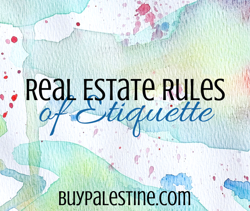 Real Estate Rules of Etiquette