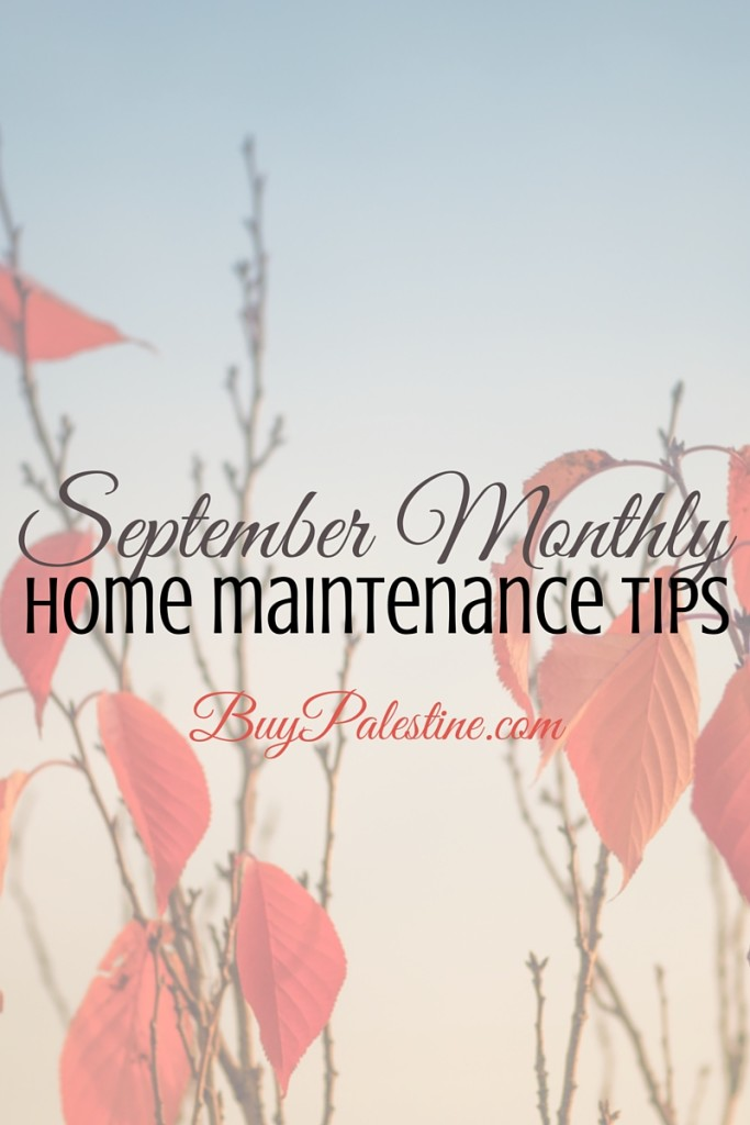 September Home Maintenance Tips for your Palestine Texas Home