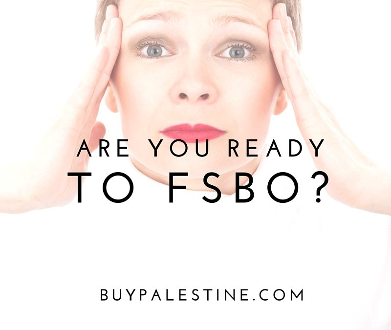are you ready to FSBO
