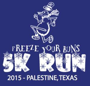 Freeze your buns palestine tx 5K run 2015