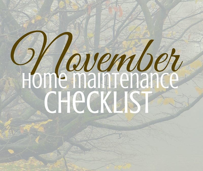 november home maintenance tips for your east texas house