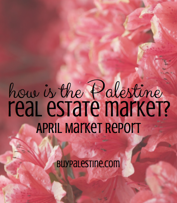 Palestine Real Estate Market Report– April 2016