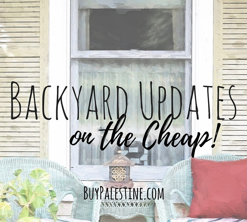Backyard Updates on the Cheap!