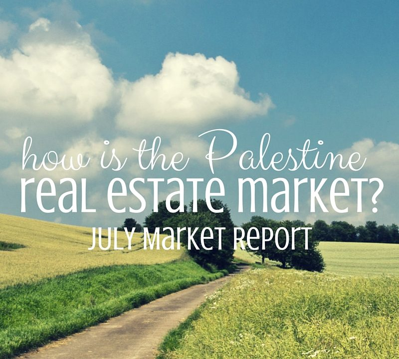 Palestine Real Estate Market Report– July 2016