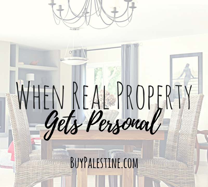 When Real Property Gets Personal