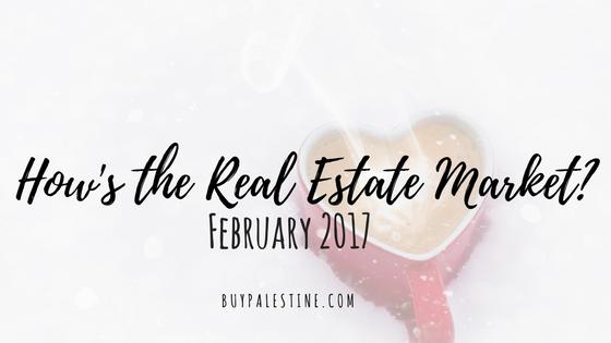 Real Estate Market Report– February 2017