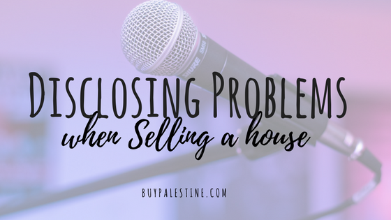 Disclosing Problems when Selling a House