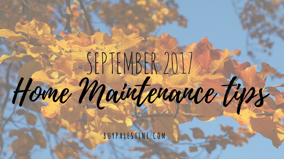 September Home Maintenance Tips for your Palestine TX House