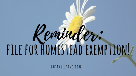 Reminder: file for your homestead exemption!