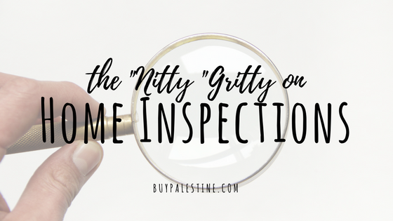 The Nitty Gritty on Home Inspections